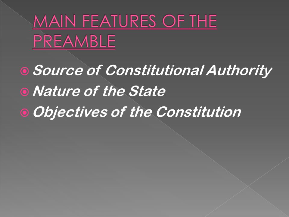 MAIN FEATURES OF THE PREAMBLE