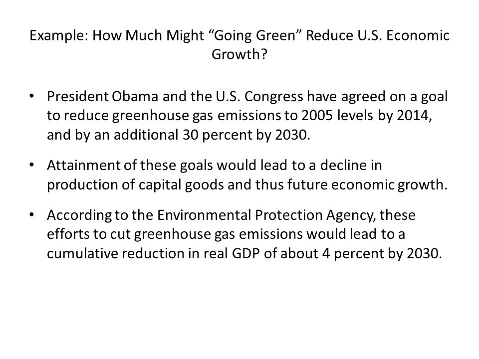 Example: How Much Might Going Green Reduce U.S. Economic Growth