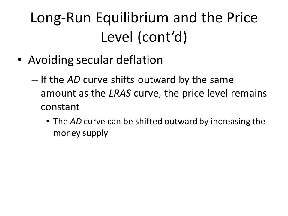 Long-Run Equilibrium and the Price Level (cont'd)