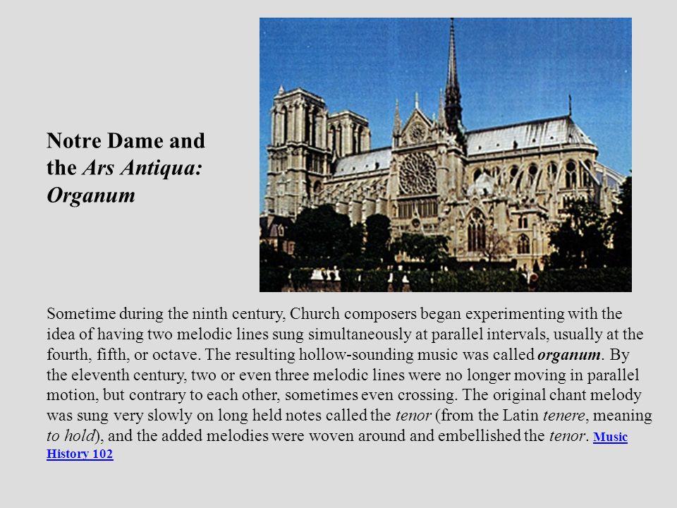 Notre Dame and the Ars Antiqua: Organum