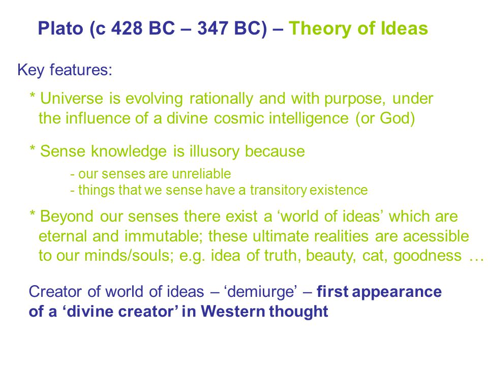 Plato (c 428 BC – 347 BC) – Theory of Ideas