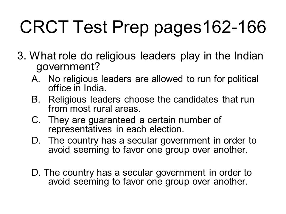 CRCT Test Prep pages162-166 3. What role do religious leaders play in the Indian government