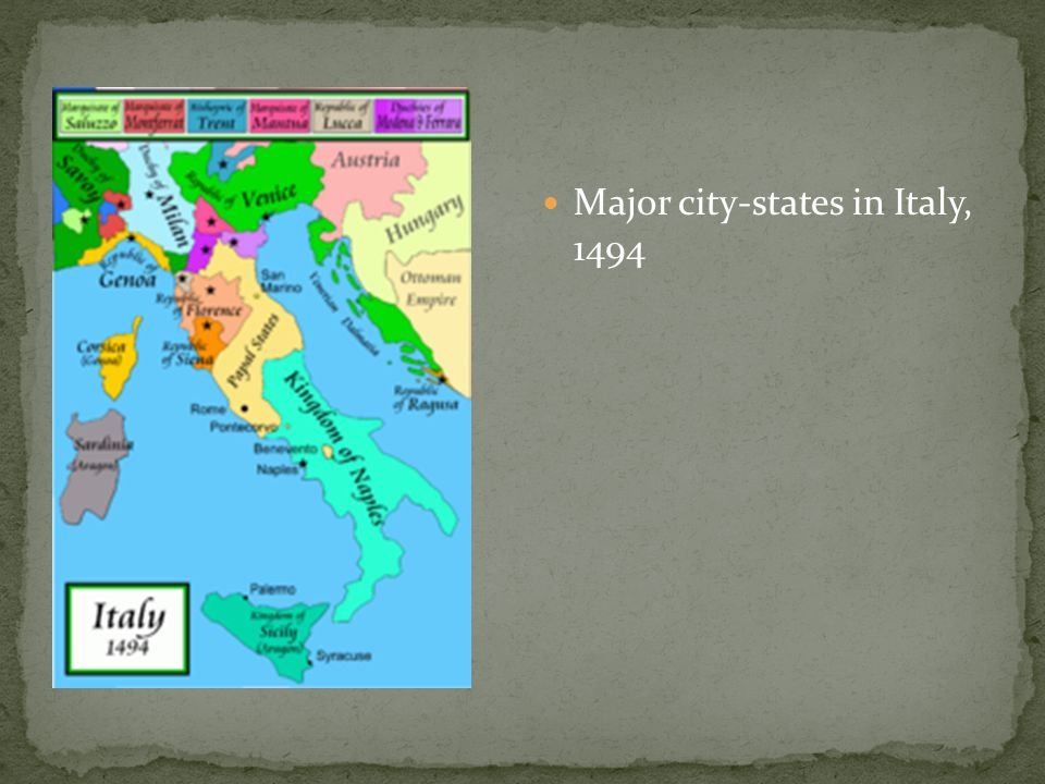 Major city-states in Italy, 1494