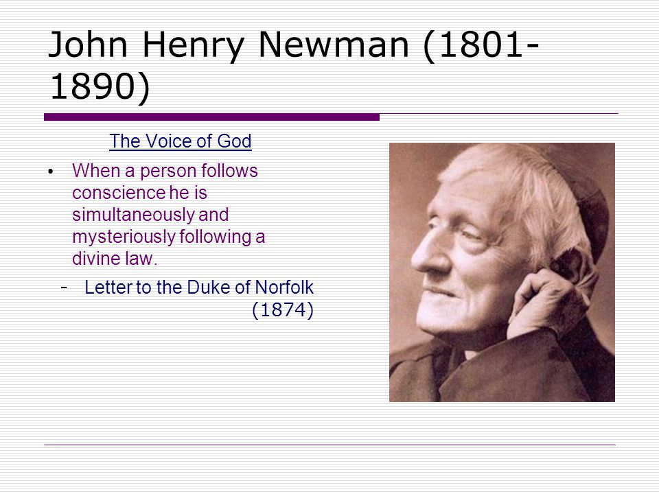 John Henry Newman (1801-1890) The Voice of God