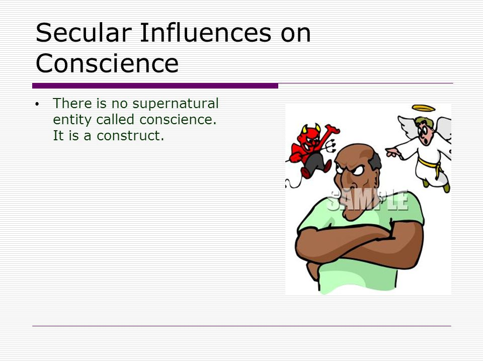 Secular Influences on Conscience