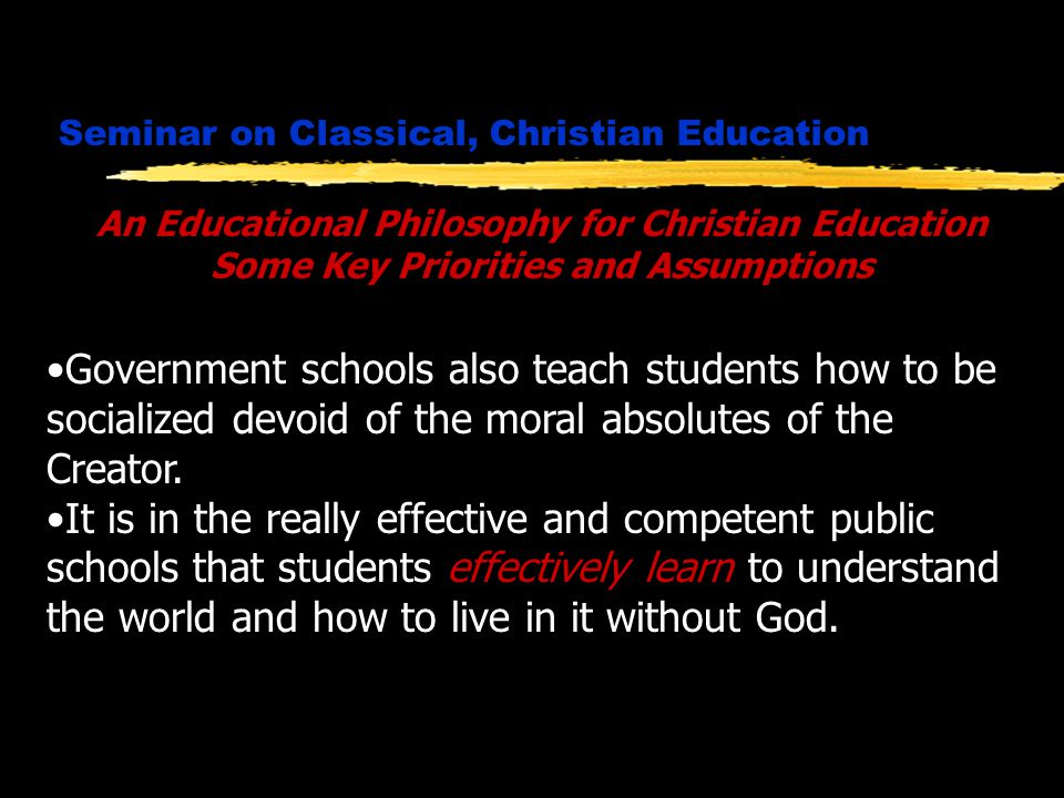 Seminar on Classical, Christian Education