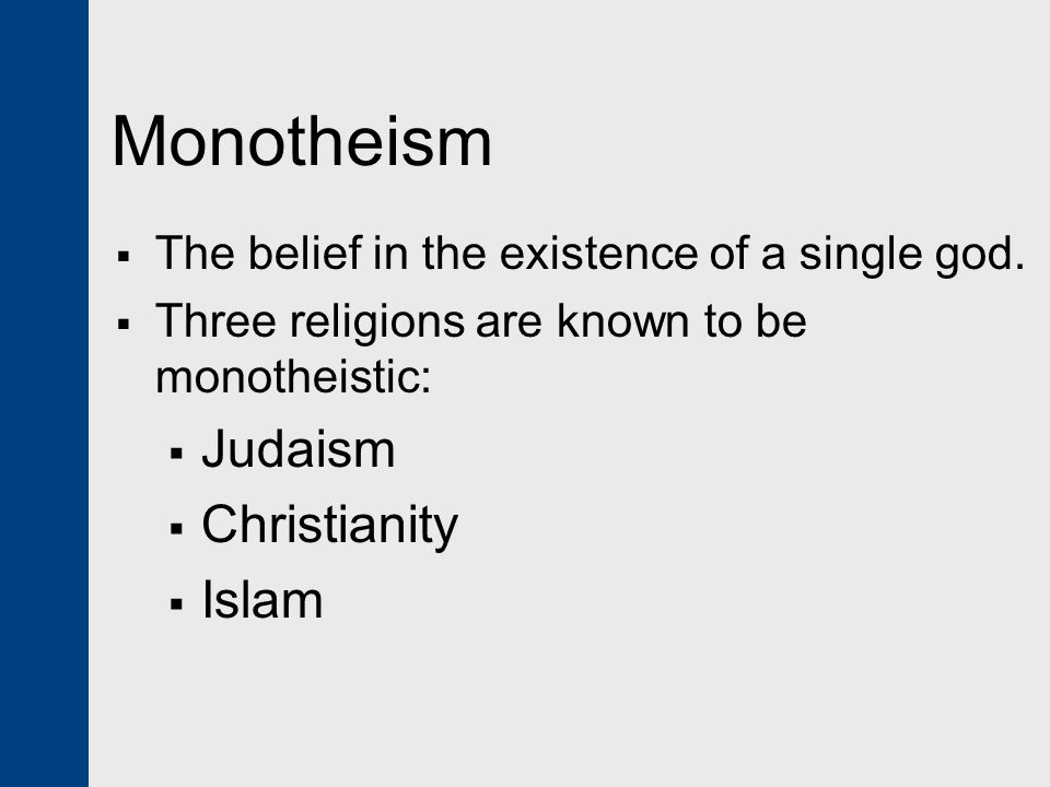Monotheism Judaism Christianity Islam