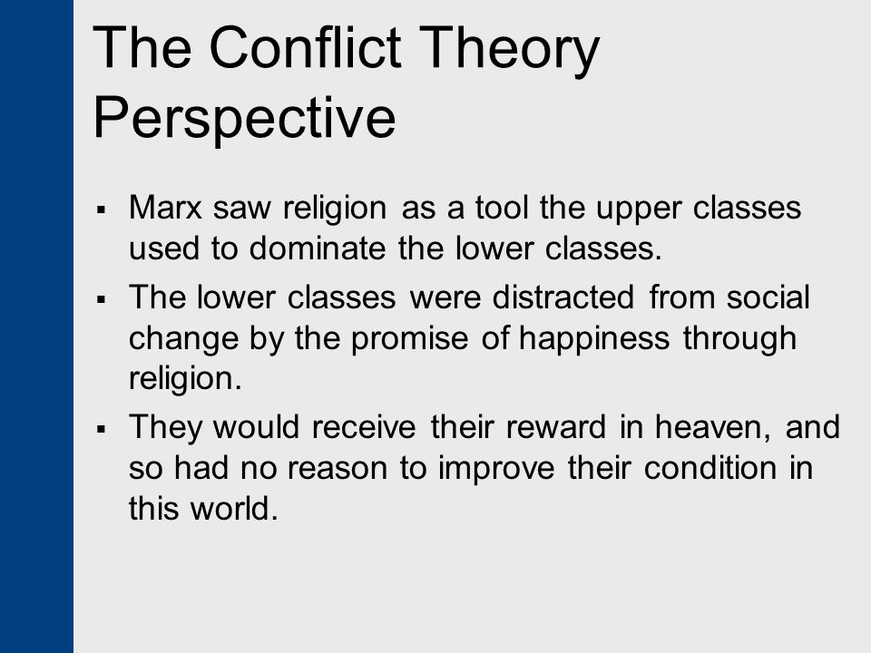 The Conflict Theory Perspective