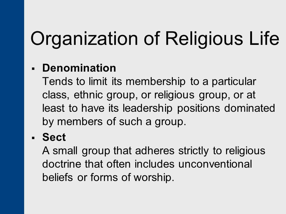Organization of Religious Life