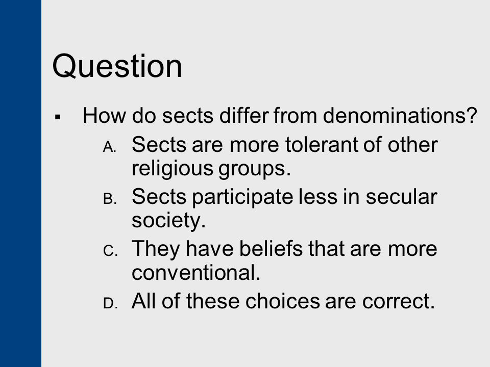 Question How do sects differ from denominations