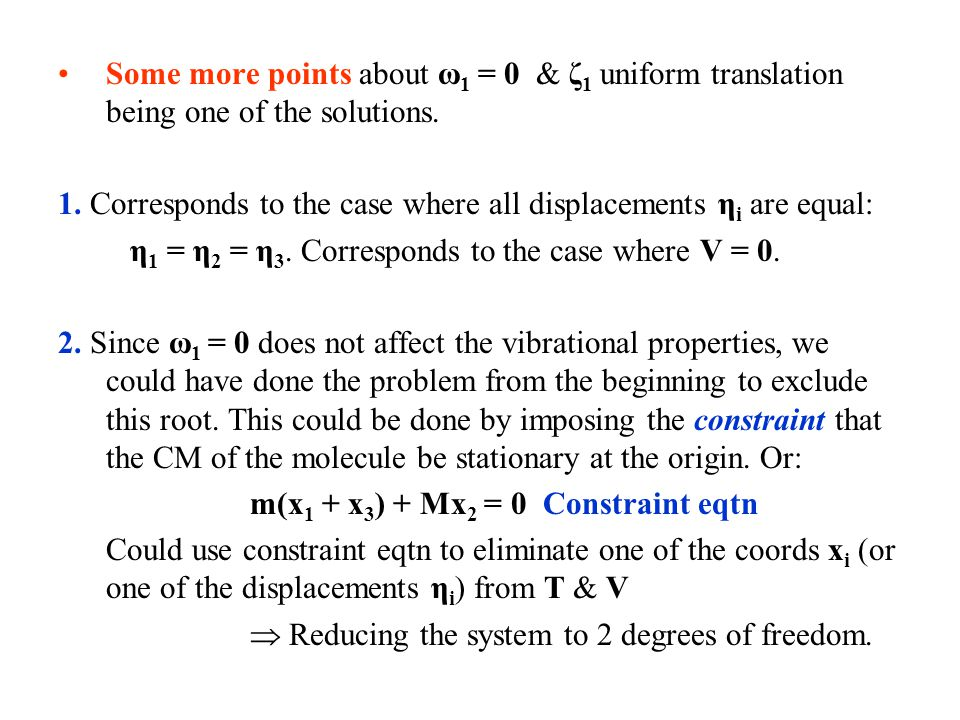 Some more points about ω1 = 0 & ζ1 uniform translation being one of the solutions.