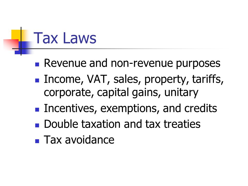 Tax Laws Revenue and non-revenue purposes