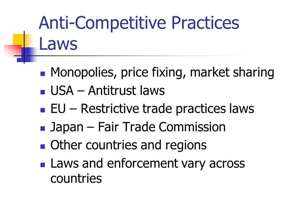 Anti-Competitive Practices Laws