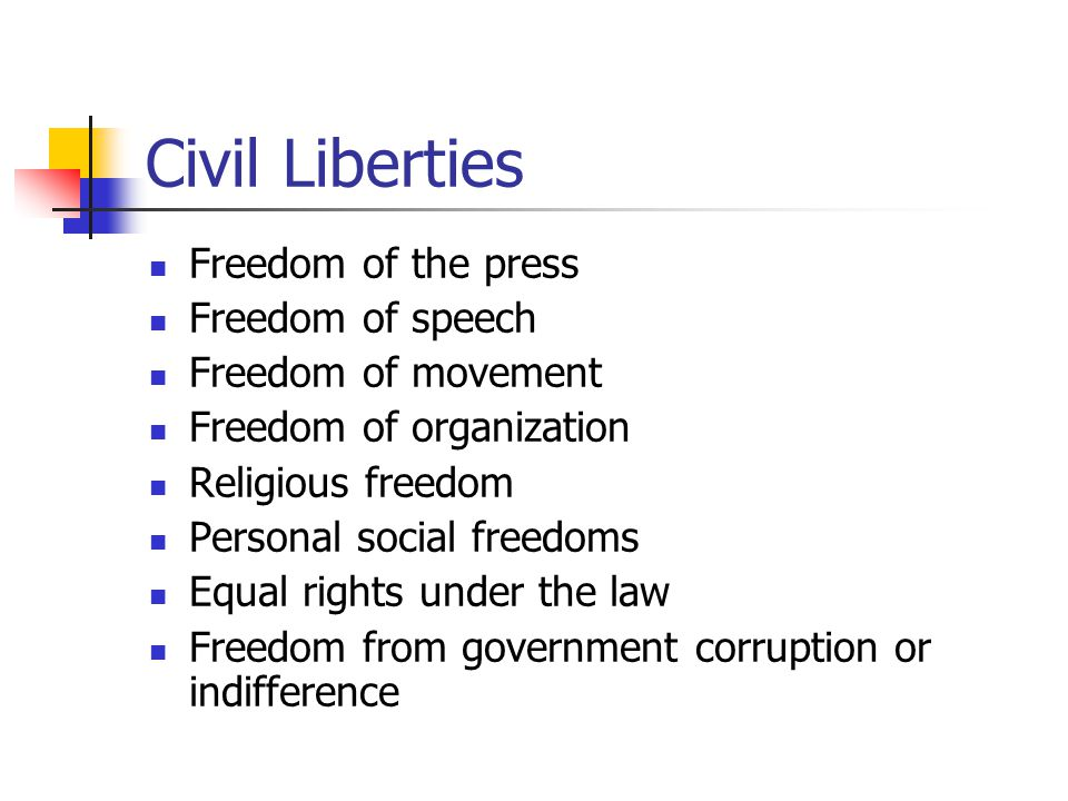 Civil Liberties Freedom of the press Freedom of speech