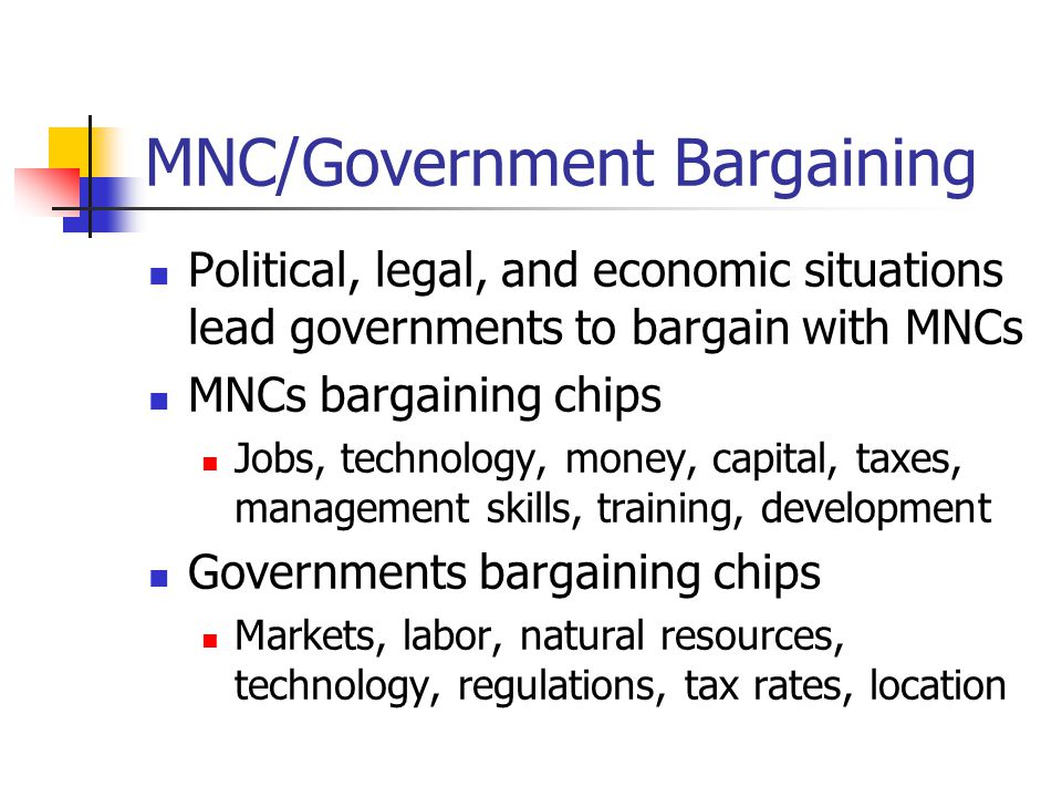 MNC/Government Bargaining