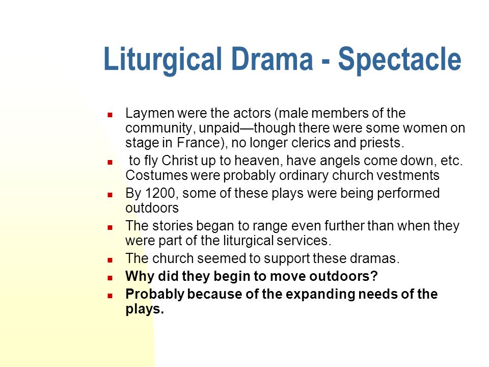 Liturgical Drama - Spectacle