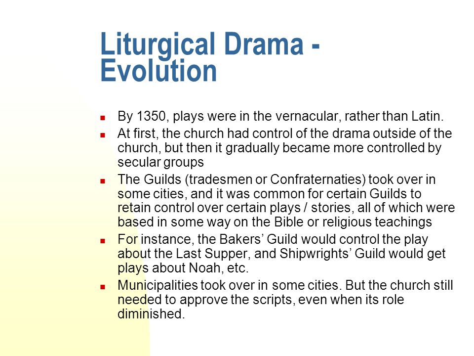 Liturgical Drama - Evolution