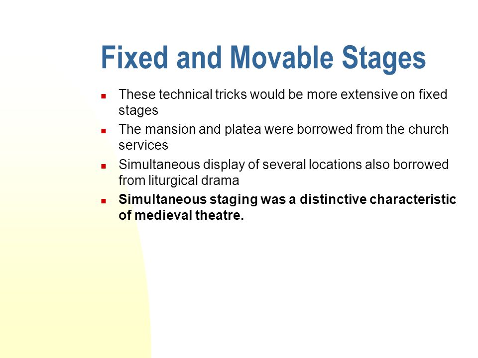 Fixed and Movable Stages