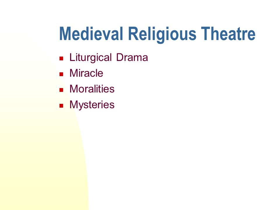 Medieval Religious Theatre