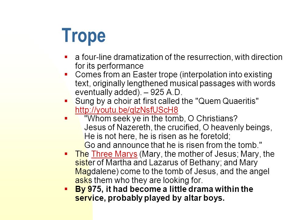 Trope a four-line dramatization of the resurrection, with direction for its performance.