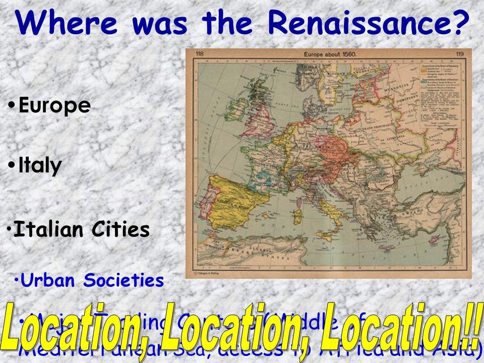 Where was the Renaissance