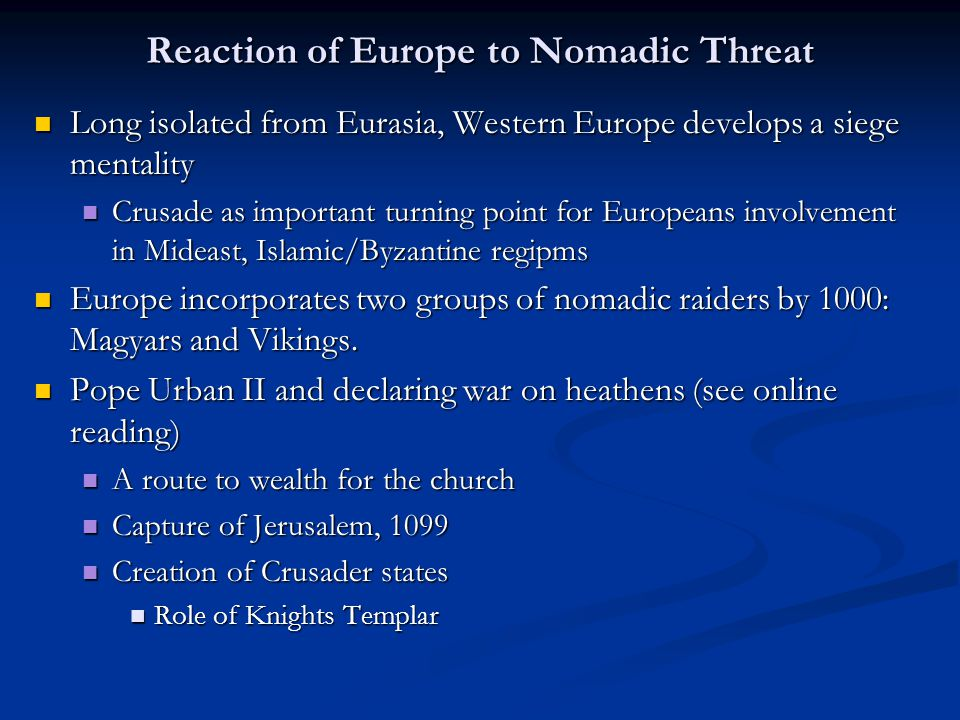 Reaction of Europe to Nomadic Threat