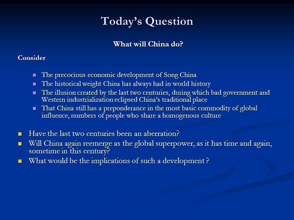 Today's Question What will China do
