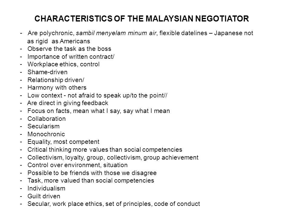 CHARACTERISTICS OF THE MALAYSIAN NEGOTIATOR