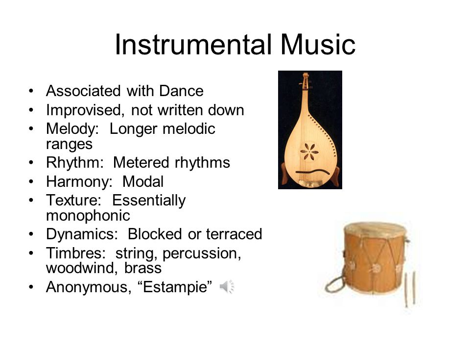 Instrumental Music Associated with Dance Improvised, not written down