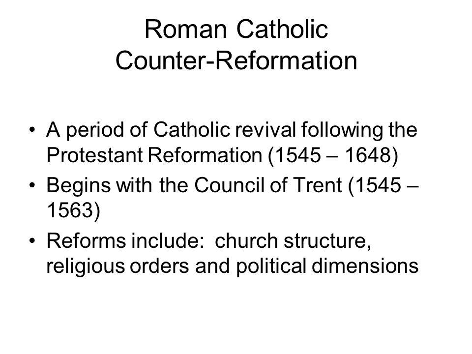 Roman Catholic Counter-Reformation