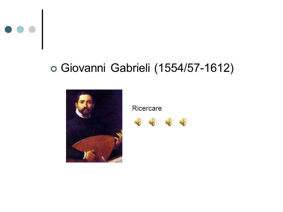 Giovanni Gabrieli (1554/57-1612)