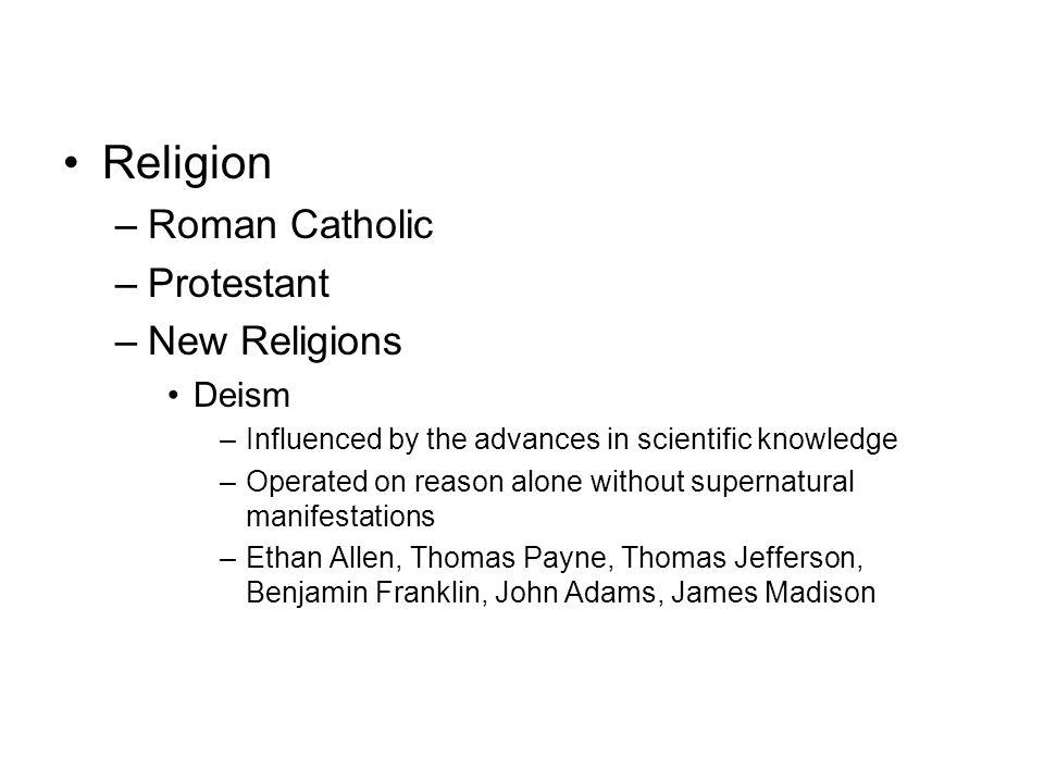 Religion Roman Catholic Protestant New Religions Deism