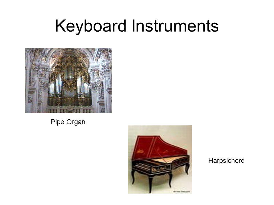 Keyboard Instruments Pipe Organ Harpsichord