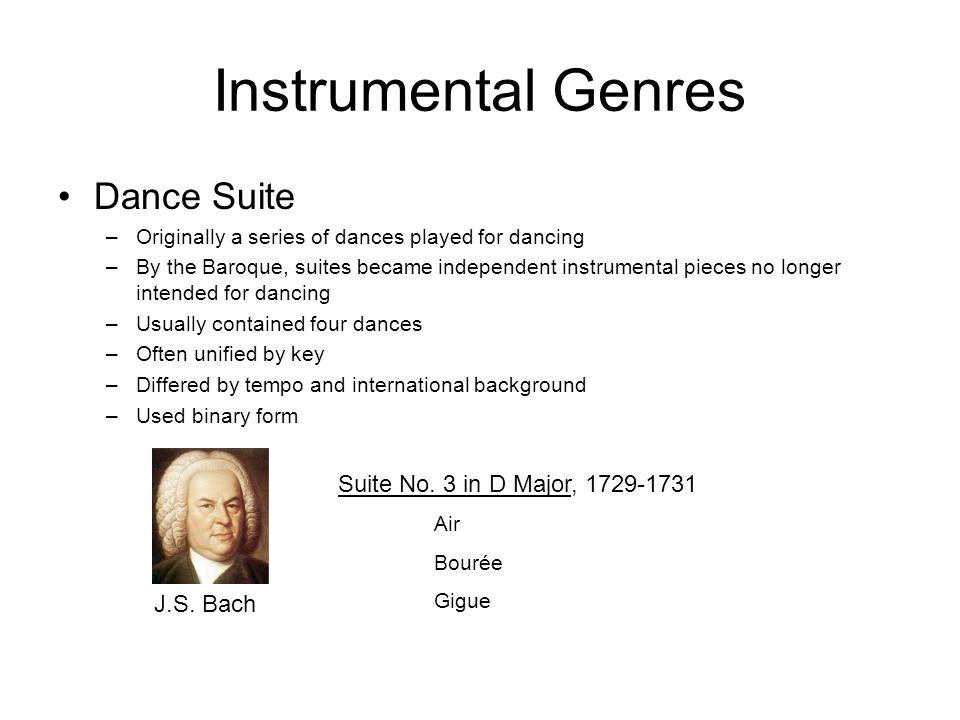 Instrumental Genres Dance Suite Suite No. 3 in D Major, 1729-1731