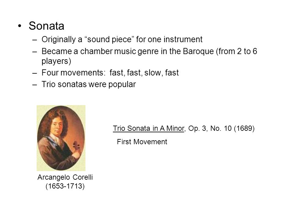 Sonata Originally a sound piece for one instrument