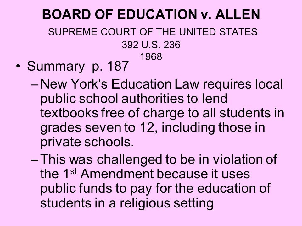 BOARD OF EDUCATION v. ALLEN SUPREME COURT OF THE UNITED STATES 392 U.S. 236 1968
