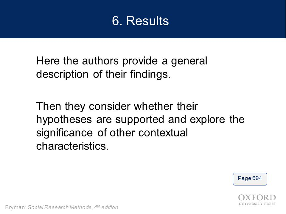 6. Results Here the authors provide a general description of their findings.