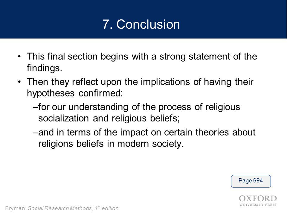 7. Conclusion This final section begins with a strong statement of the findings.