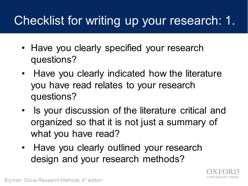 Checklist for writing up your research: 1.
