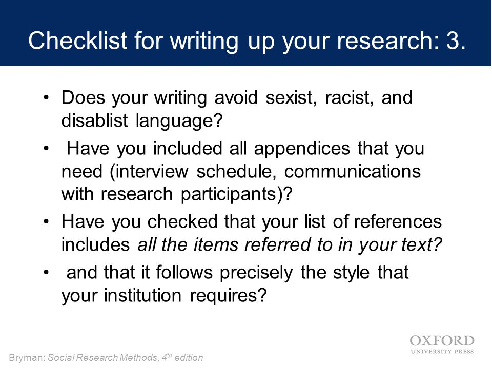 Checklist for writing up your research: 3.