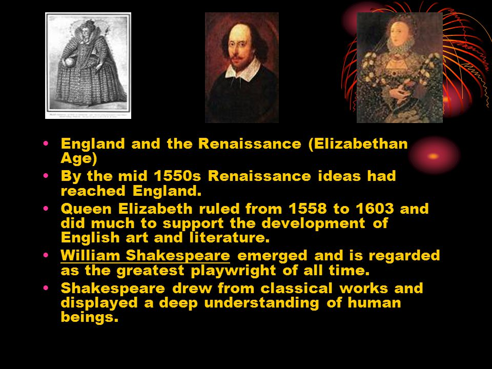 England and the Renaissance (Elizabethan Age)