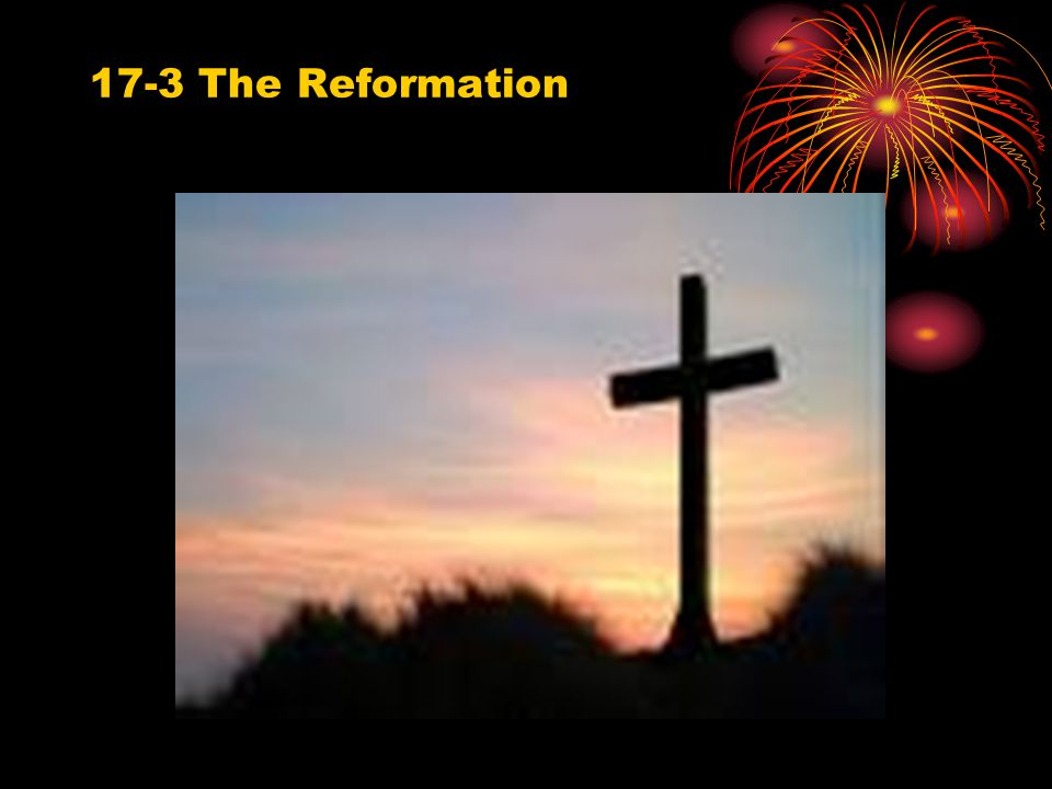 17-3 The Reformation
