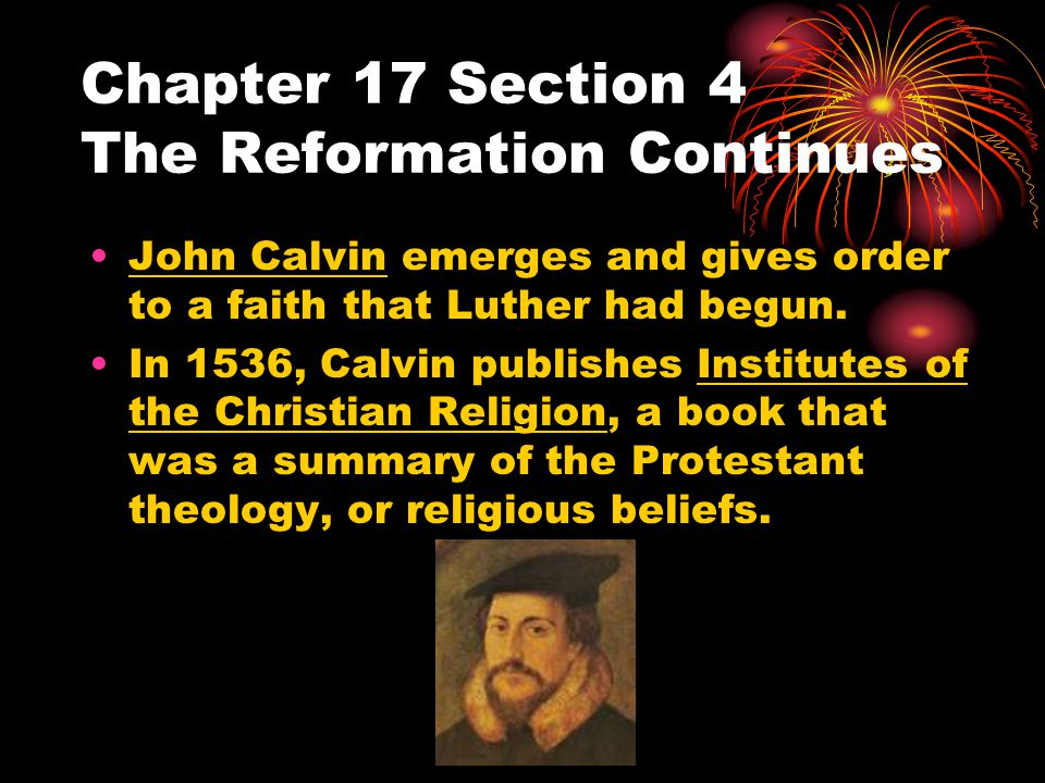 Chapter 17 Section 4 The Reformation Continues