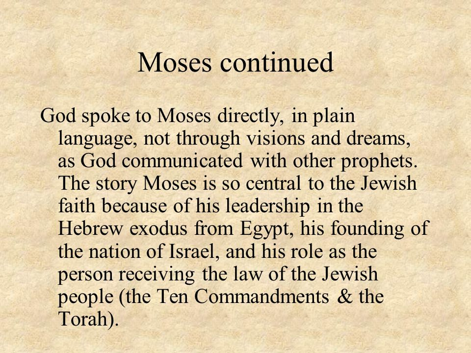Moses continued