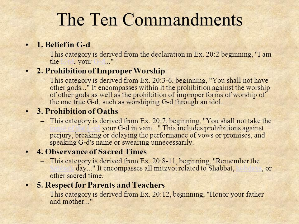 The Ten Commandments 1. Belief in G-d
