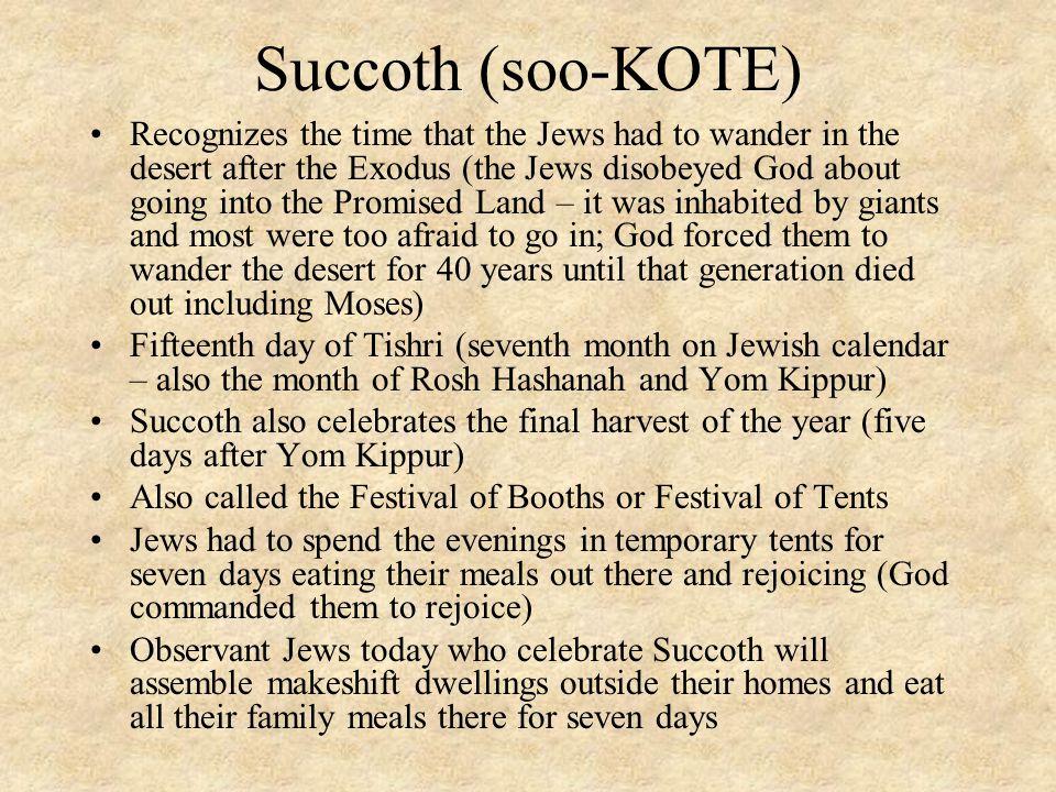 Succoth (soo-KOTE)
