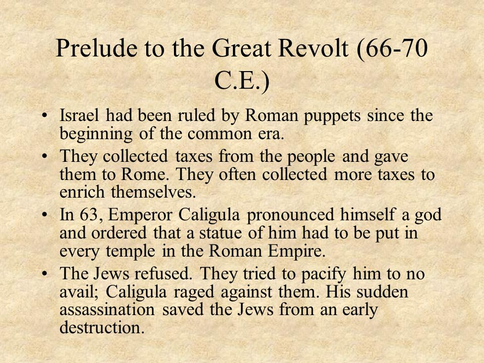 Prelude to the Great Revolt (66-70 C.E.)