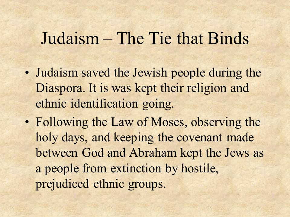 Judaism – The Tie that Binds