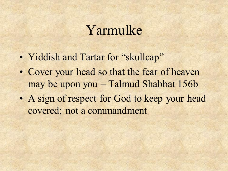 Yarmulke Yiddish and Tartar for skullcap