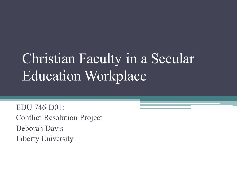 Christian Faculty in a Secular Education Workplace